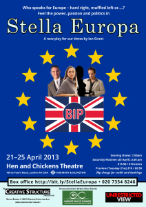 Creative Structure, in association with Infinite Space, produced Stella Europa at the Hen and Chickens Theatre, Highbury, London N1, from April 21st to April 25th 2015
